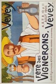Regarder Fête des vignerons 1905