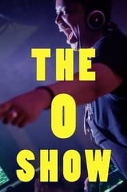 The O Show (2021)