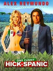 فيلم Alex Reymundo: One Funny Hick-Spanic مترجم