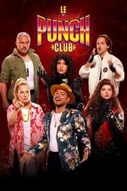 Le Punch Club en streaming