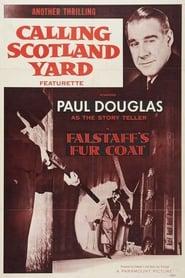 Calling Scotland Yard: Falstaff's Fur Coat 1954