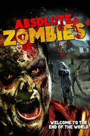 Absolute Zombies (2015)