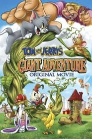 La Gigante Aventura de Tom y Jerry (2013) | Tom and Jerry's Giant Adventure | Tom y Jerry: Una aventura colosal