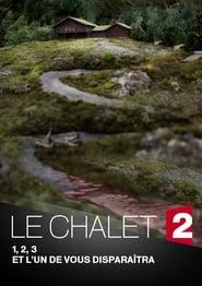 Dom w górach / Le Chalet