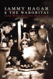 Sammy Hagar and the Waboritas Cabo Wabo Birthday Bash (2001) Online Cały Film Zalukaj Cda