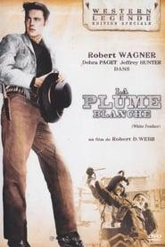 Voir La Plume Blanche en streaming complet gratuit | film streaming, StreamizSeries.com