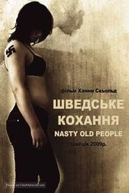 Nasty Old People (2009)