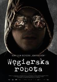 Węgierska robota / A Viszkis (2017)