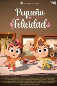 مشاهدة فيلم Pequeña felicidad 2021 مترجم أون لاين بجودة عالية