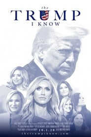 The Trump I Know (2020) Watch Online Free