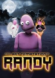 The Last Temptation of Randy 2020