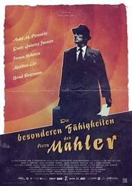 Die besonderen Fähigkeiten des Herrn Mahler (2017)