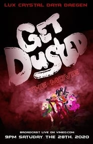 Get Dusted The Movie (2020)