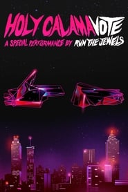 Holy Calamavote | A Special Performance by Run The Jewels (2020) YIFY