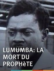 Lumumba : La Mort du prophète