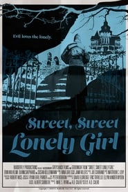 Watch Sweet, Sweet Lonely Girl on Showbox Online