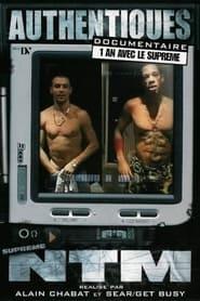 Suprême NTM - Authentiques : 1 an avec le Suprême 2000