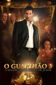 O Guardião 3: A Maldição do Cálice de Judas
