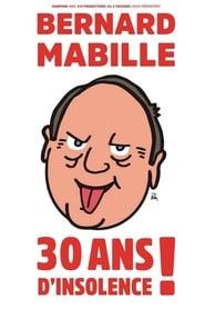 Bernard Mabille – 30 Ans D'Insolence