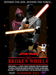 Star Wars: The Broken Whills (2021)