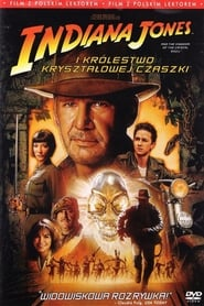 Indiana Jones i Królestwo Kryształowej Czaszki / Indiana Jones and the Kingdom of the Crystal Skull (2008)