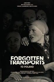 Forgotten Transports to Poland