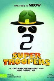 Super Troopers 2 (2018) English Full Movie Watch Online