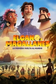 Elcano y Magallanes: La primera vuelta al mundo (2019) Elcano & Magallanes: First Trip Around the World