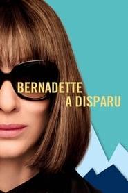 Bernadette a disparu 2019