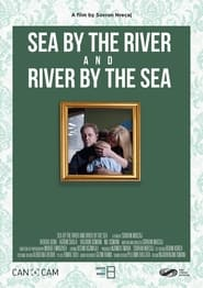 Sea by the river and river by the sea (2021)