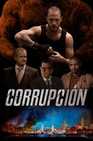 Corrupción (2019)The Corrupted