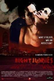 Night Junkies (2007)