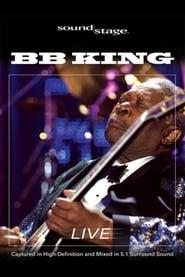 B.B. King: Soundstage - Live 2009