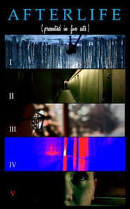 film simili a Afterlife (Presented in Five Acts)