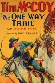 The One Way Trail 1931
