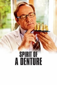 Spirit of a Denture (2012)