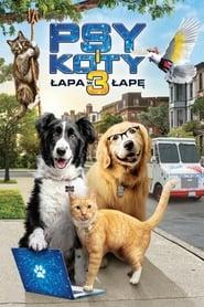 Psy i koty 3: Łapa w łapę (20020) Zalukaj Online