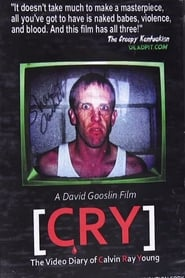 C.R.Y. The Video Diary of Calvin Ray Young (2009)