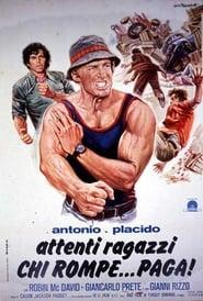 Antonio e Placido – Attenti ragazzi… chi rompe paga (1975)