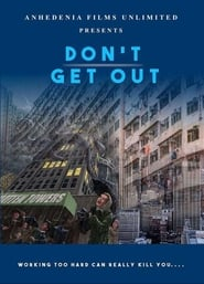 Don't Get Out