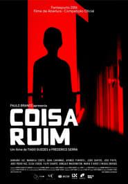 Coisa Ruim (2006)