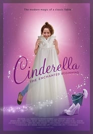 Cinderella: The Enchanted Beginning 2018 HD 1080P Español Latino