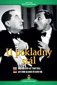 Δες το He Stood at the Till / U pokladny stál (1939) online με ελληνικούς υπότιτλους