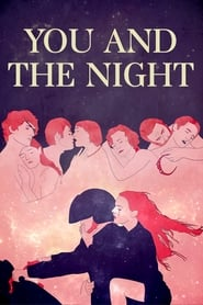 You and the Night (2013)