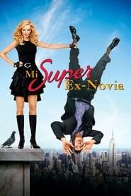 Mi Super Ex-Novia (2006)