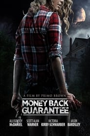 Money Back Guarantee (2016)