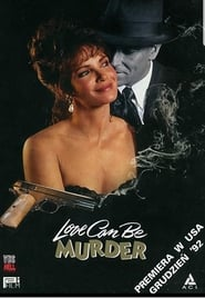 Love Can Be Murder (1992)