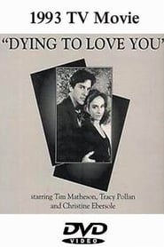 Dying to Love You 1993
