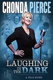 Chonda Pierce: Laughing in the Dark 2015