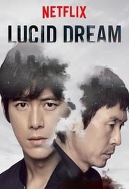 Lucid Dream (2017) Full Movie Ganool